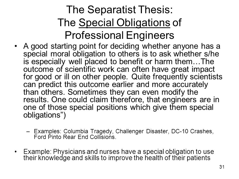 The Separatist Thesis: The Special Obligations of Professional Engineers