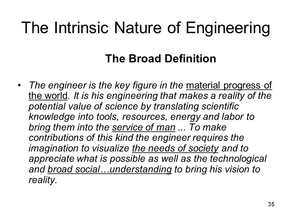 The Intrinsic Nature of Engineering