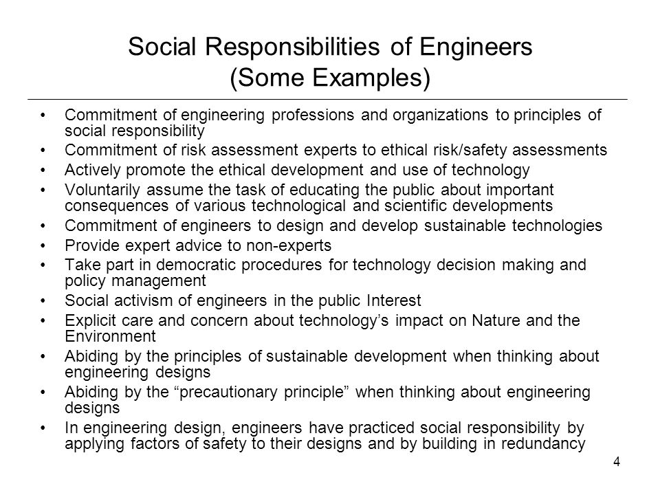 Social Responsibilities of Engineers (Some Examples)
