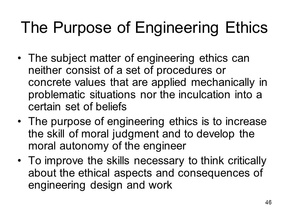 The Purpose of Engineering Ethics