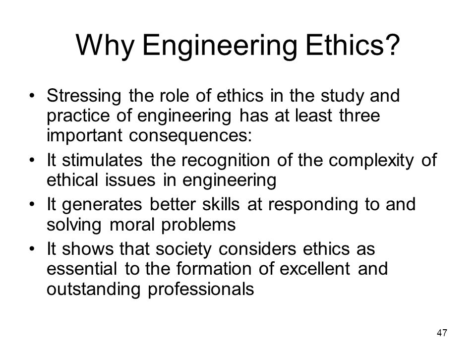 Why Engineering Ethics