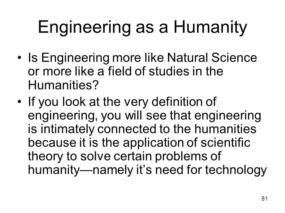 Engineering as a Humanity