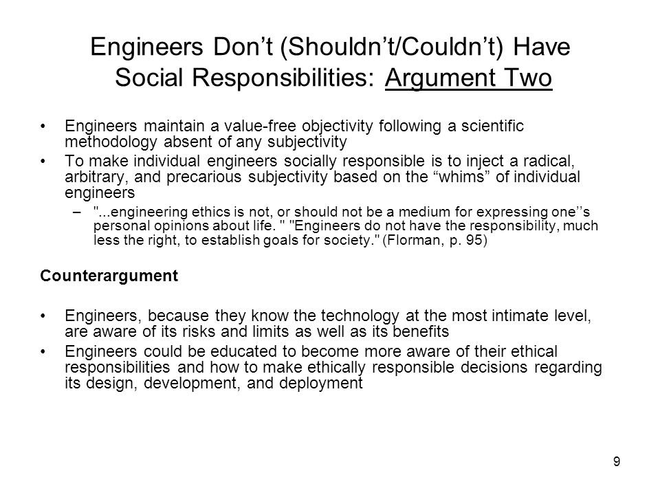 Engineers Don't (Shouldn't/Couldn't) Have Social Responsibilities: Argument Two