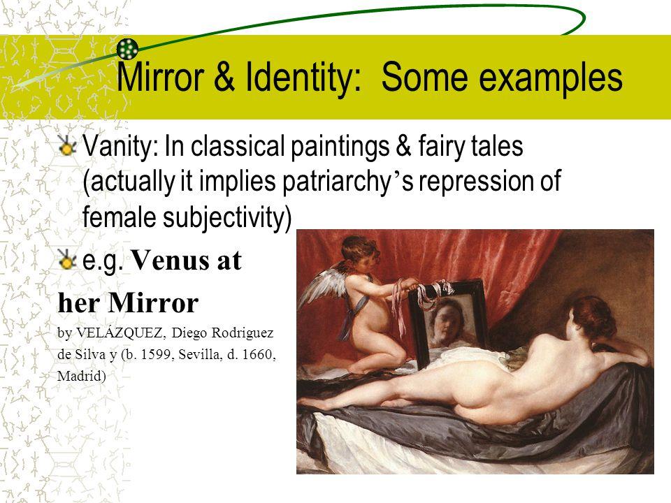 Mirror & Identity: Some examples