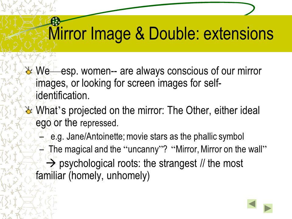 Mirror Image & Double: extensions