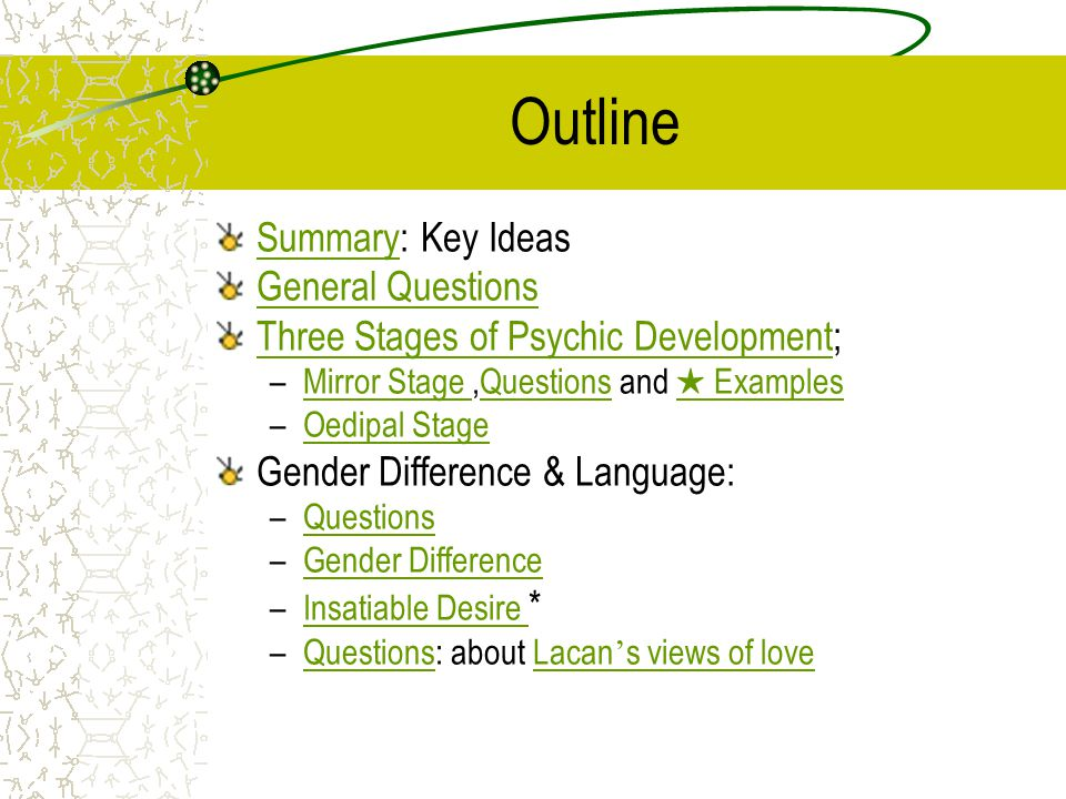 Outline Summary: Key Ideas General Questions