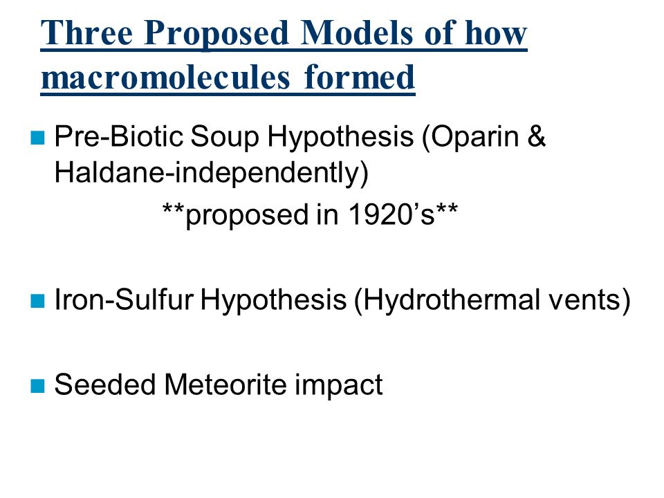 Three Proposed Models of how macromolecules formed