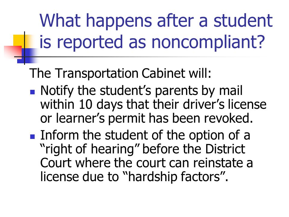 What happens after a student is reported as noncompliant