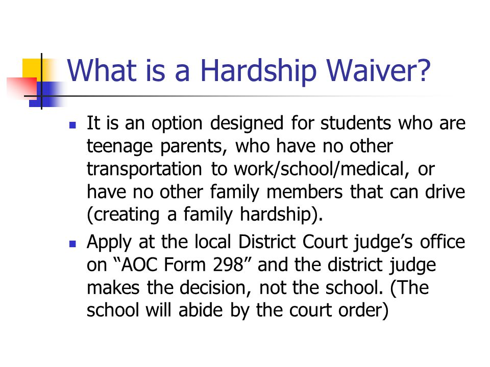 What is a Hardship Waiver