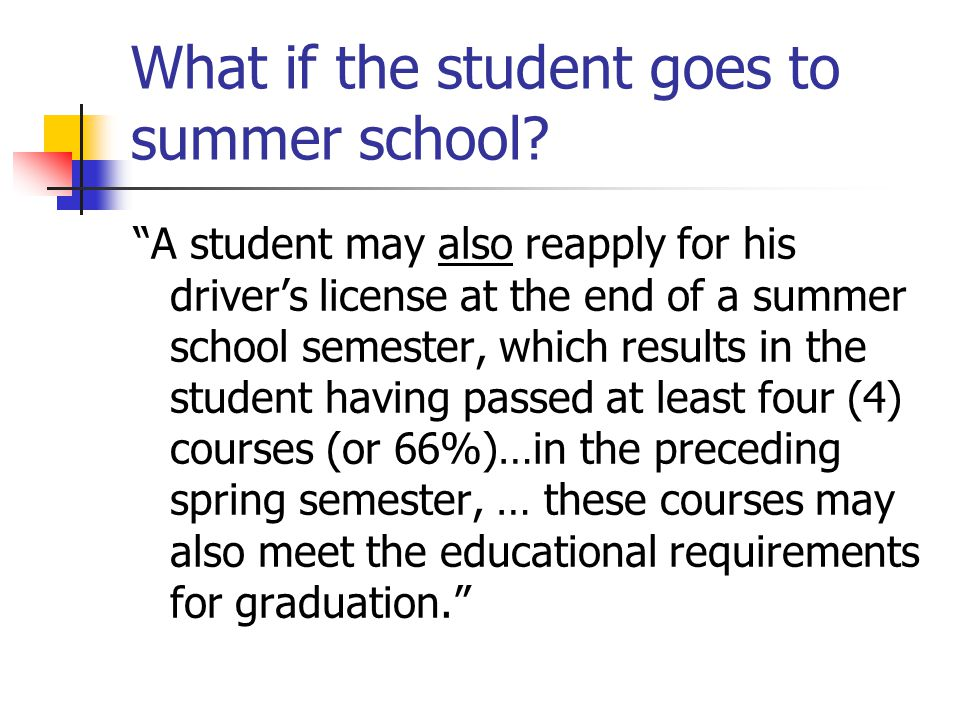 What if the student goes to summer school