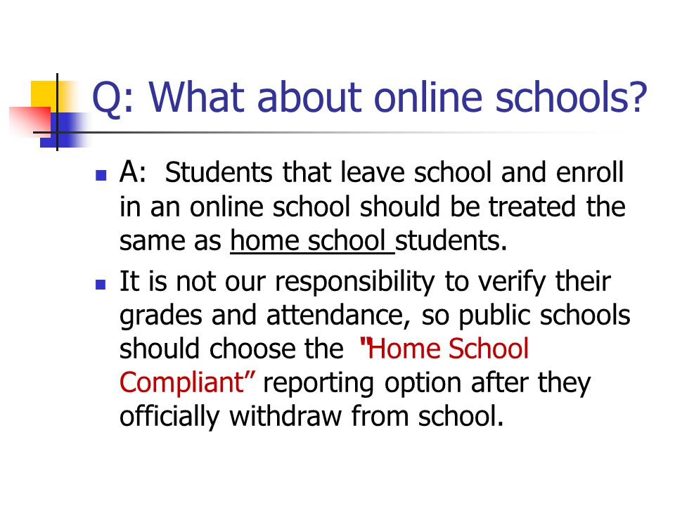Q: What about online schools