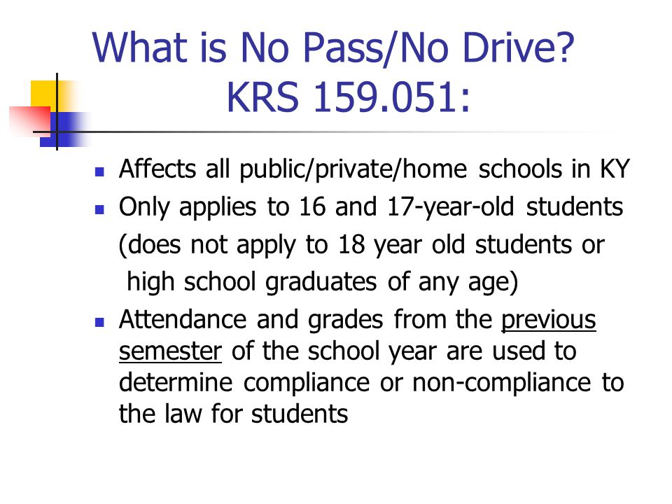 What is No Pass/No Drive KRS 159.051: