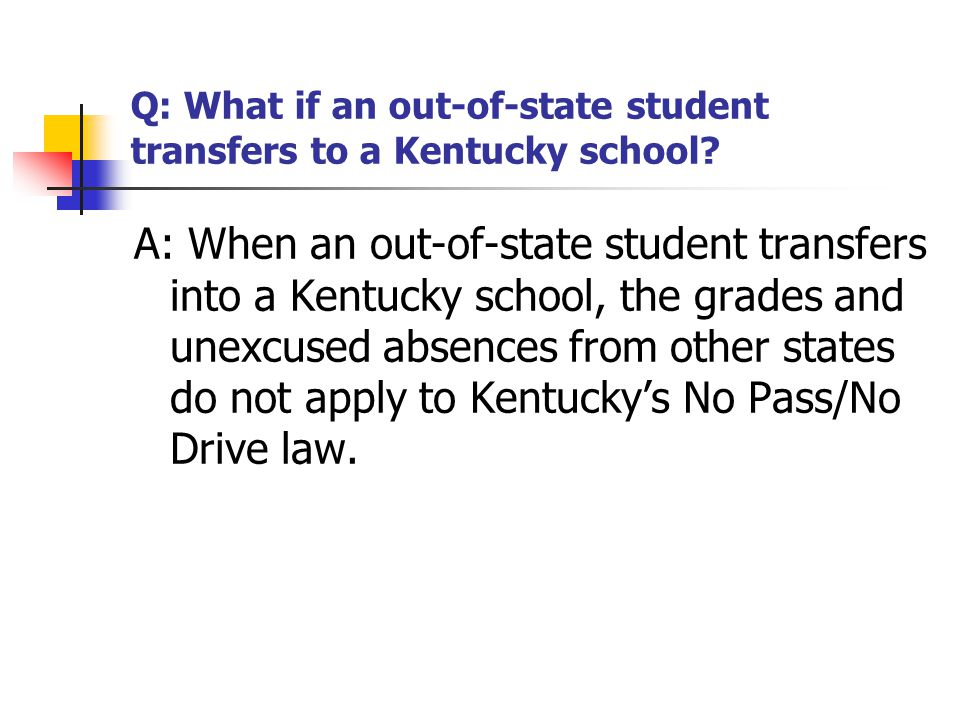 Q: What if an out-of-state student transfers to a Kentucky school