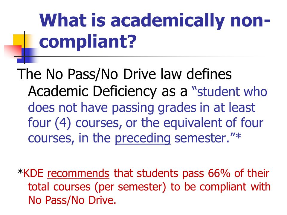 What is academically non-compliant