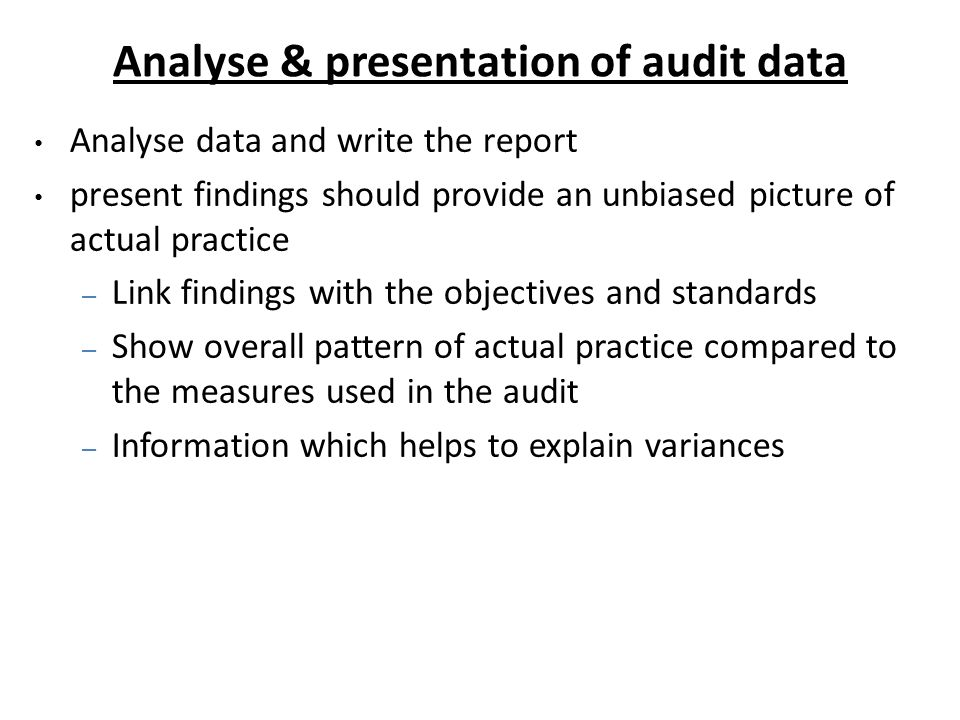 Analyse & presentation of audit data