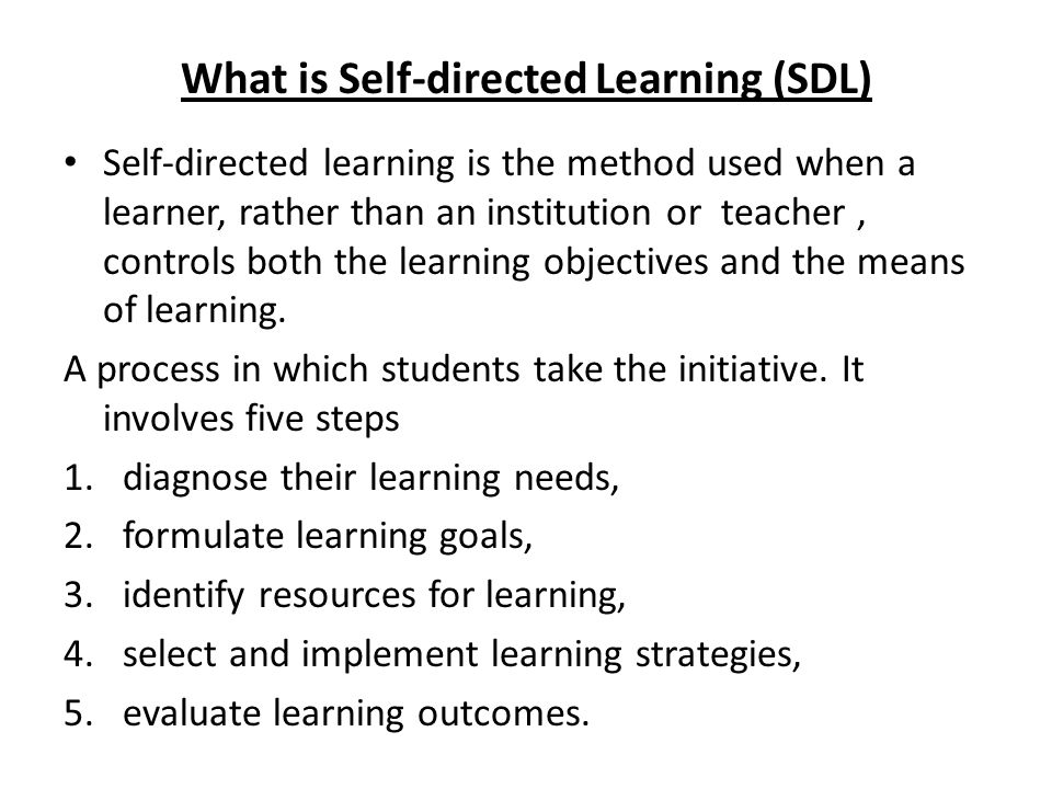 What is Self-directed Learning (SDL)