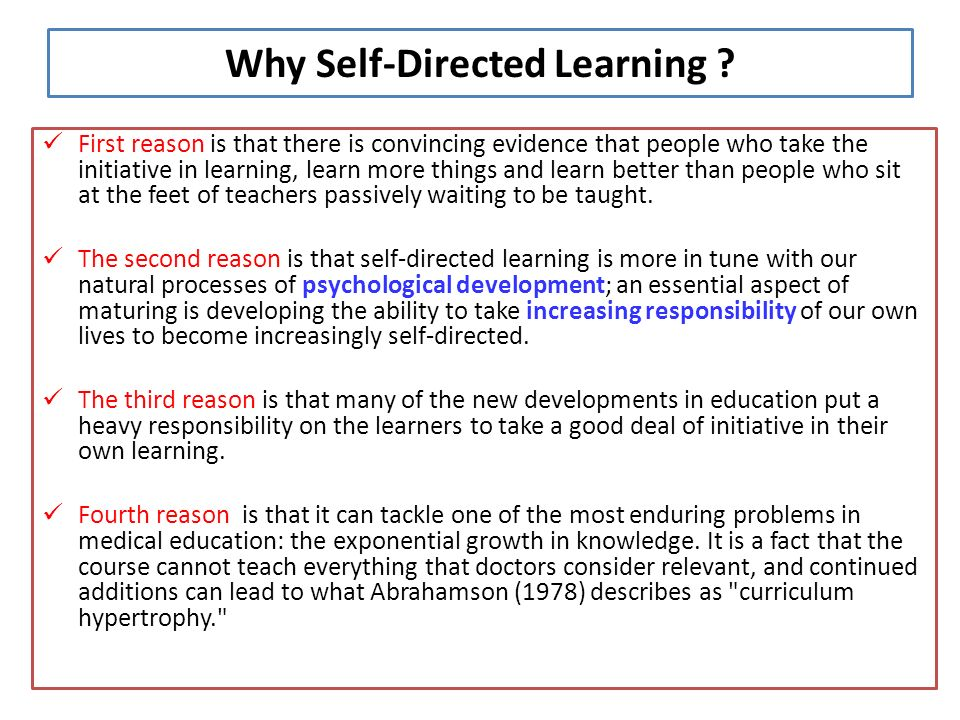 Why Self-Directed Learning