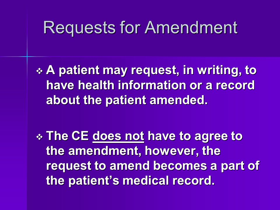 Requests for Amendment
