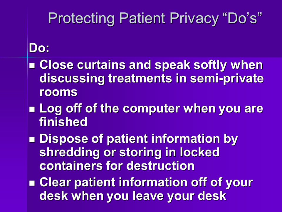 Protecting Patient Privacy Do's