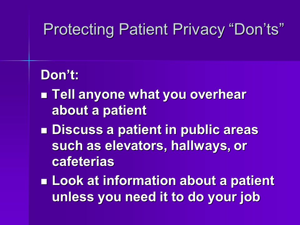 Protecting Patient Privacy Don'ts