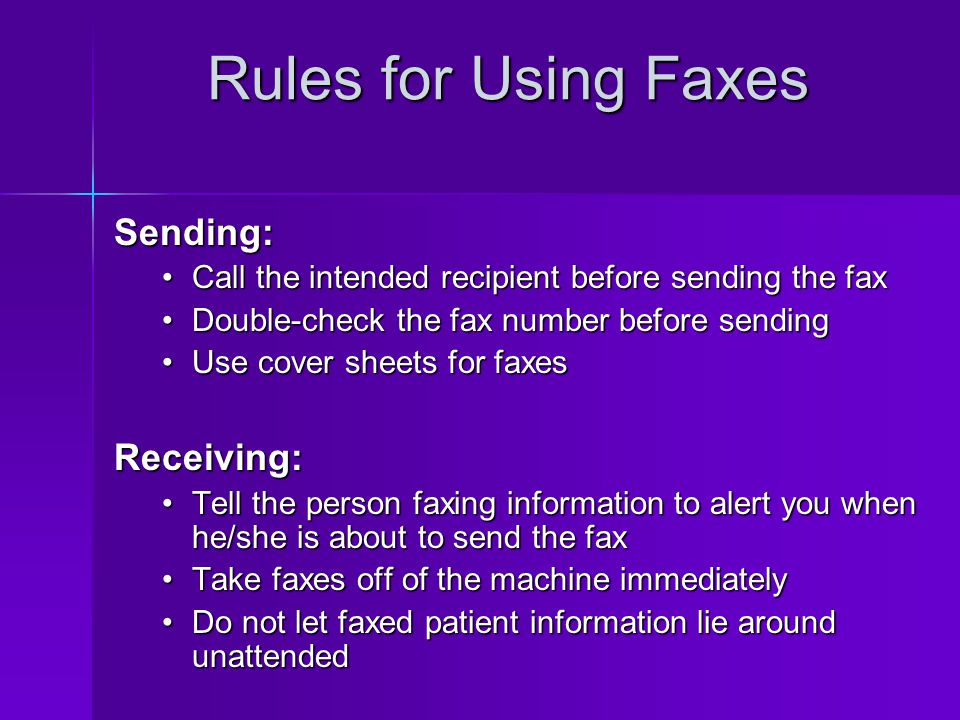 Rules for Using Faxes Sending: Receiving:
