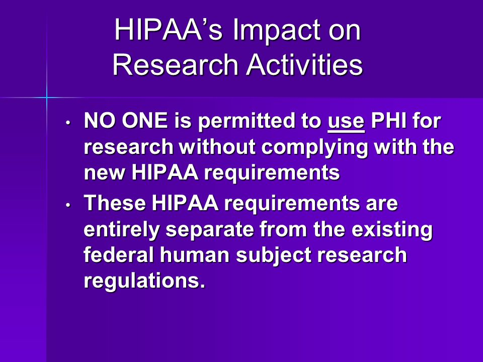 HIPAA's Impact on Research Activities