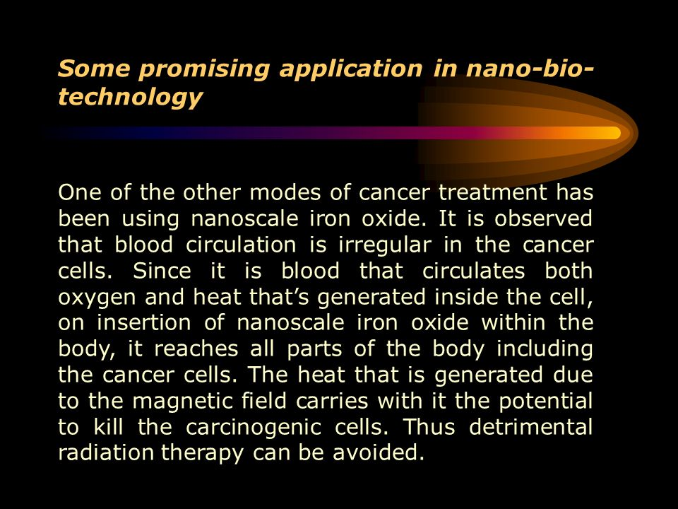 Some promising application in nano-bio-technology