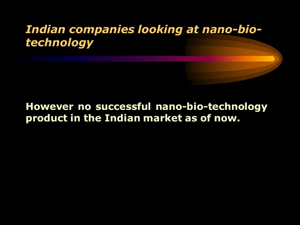 Indian companies looking at nano-bio-technology