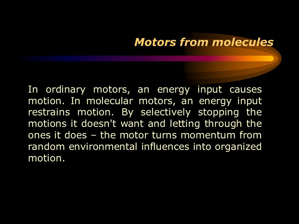 Motors from molecules