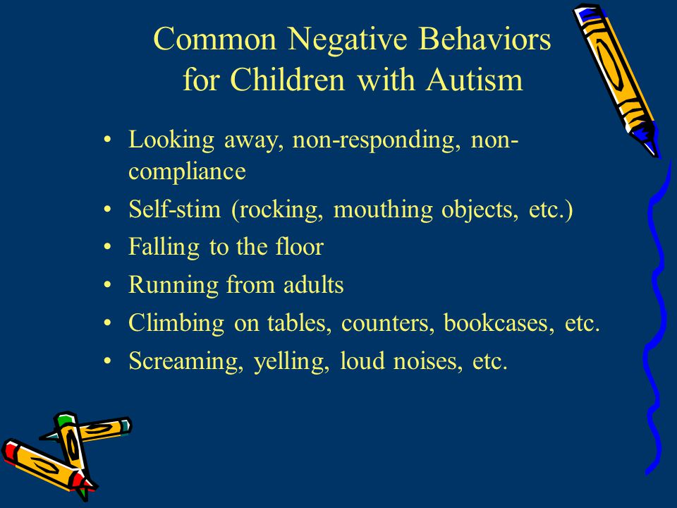 Common Negative Behaviors for Children with Autism