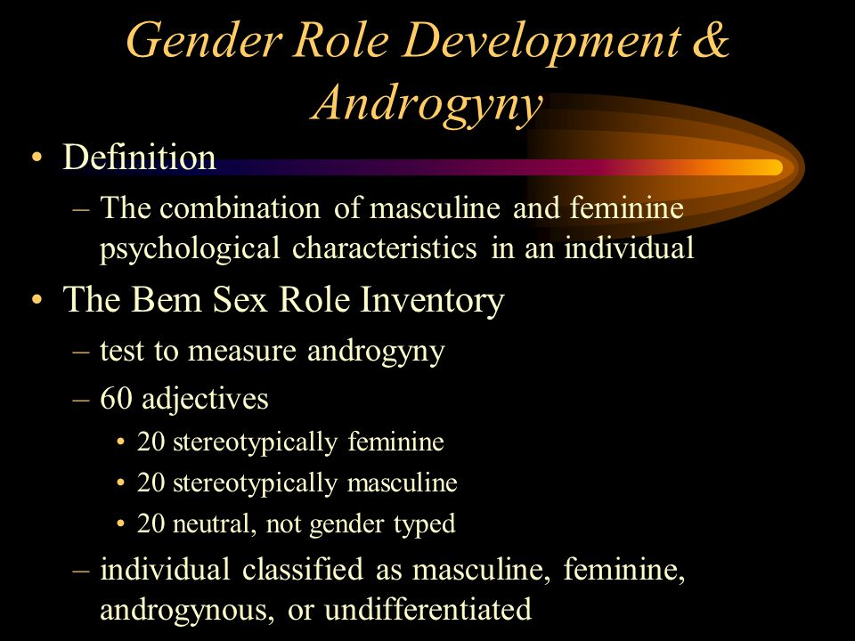 Gender Role Development & Androgyny