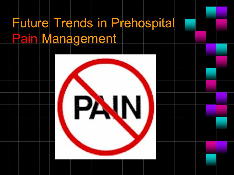 Future Trends in Prehospital Pain Management
