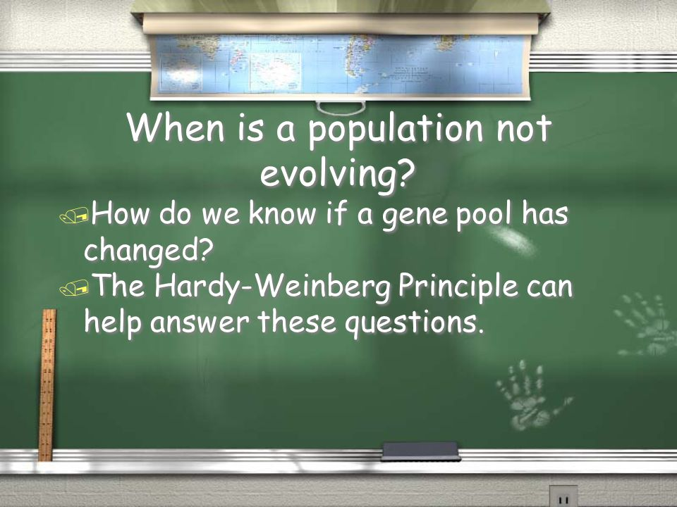 When is a population not evolving