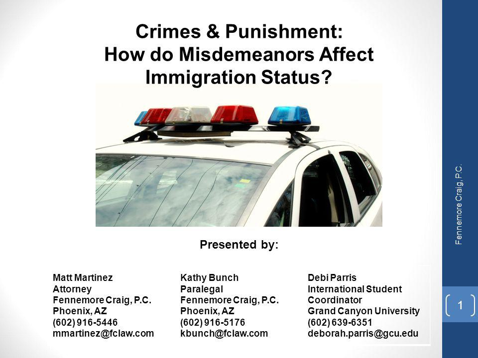 Crimes & Punishment: How do Misdemeanors Affect Immigration Status