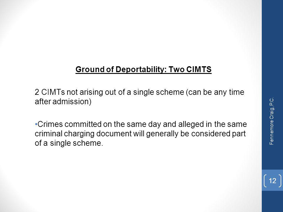 Ground of Deportability: Two CIMTS