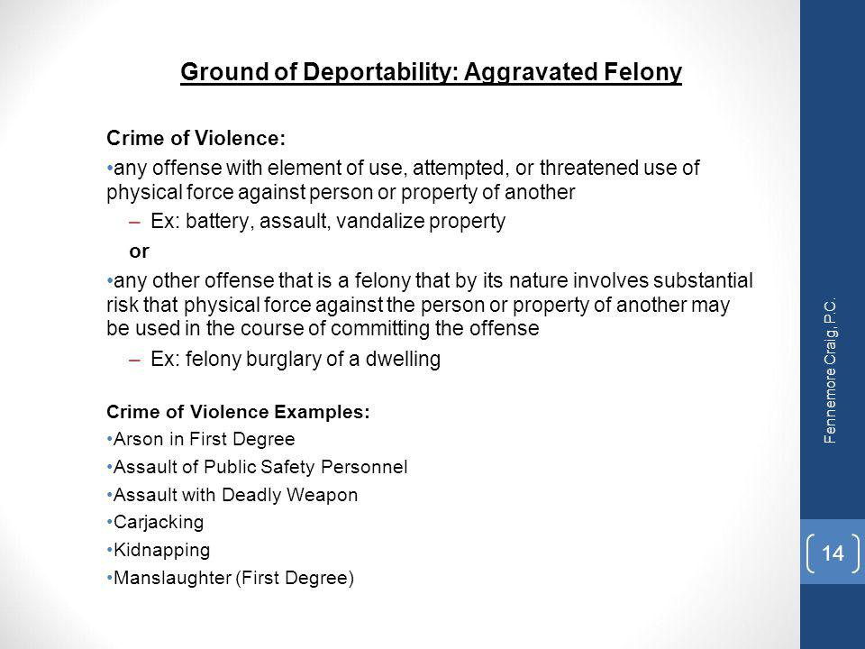 Ground of Deportability: Aggravated Felony