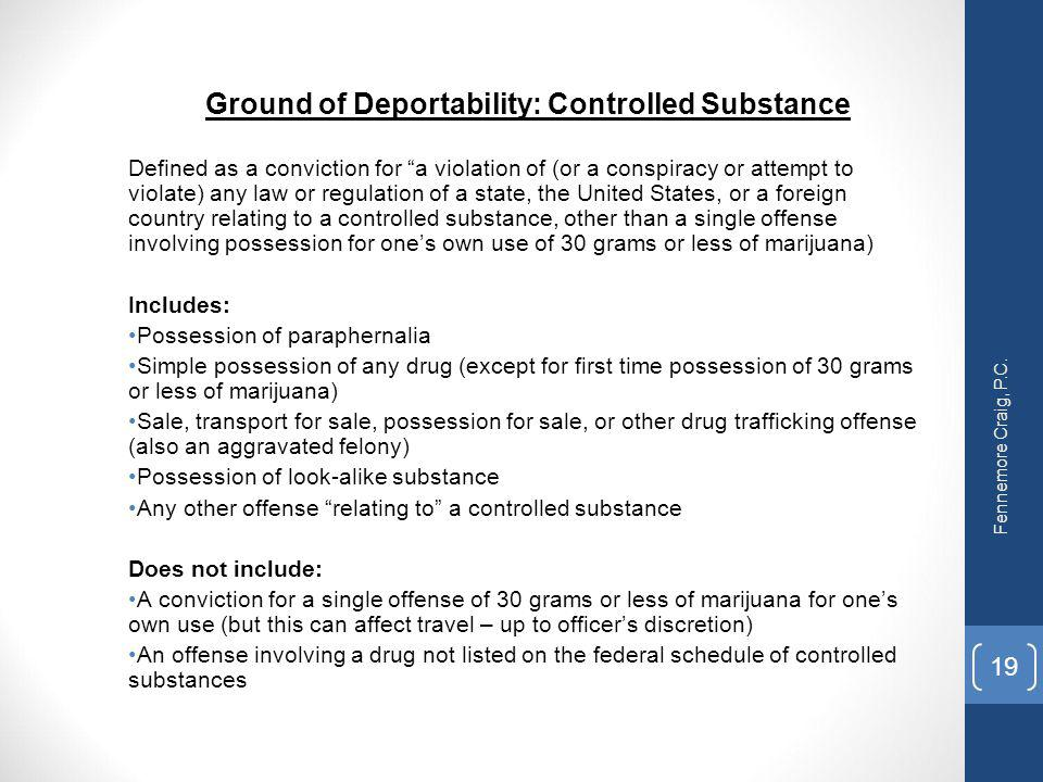 Ground of Deportability: Controlled Substance