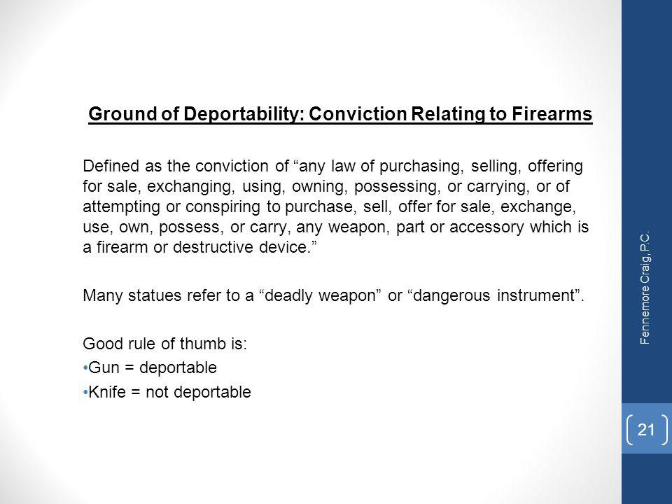 Ground of Deportability: Conviction Relating to Firearms