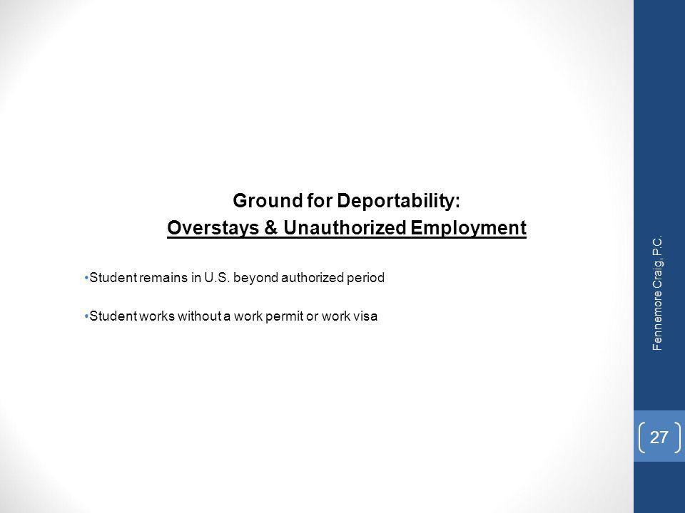 Ground for Deportability: Overstays & Unauthorized Employment