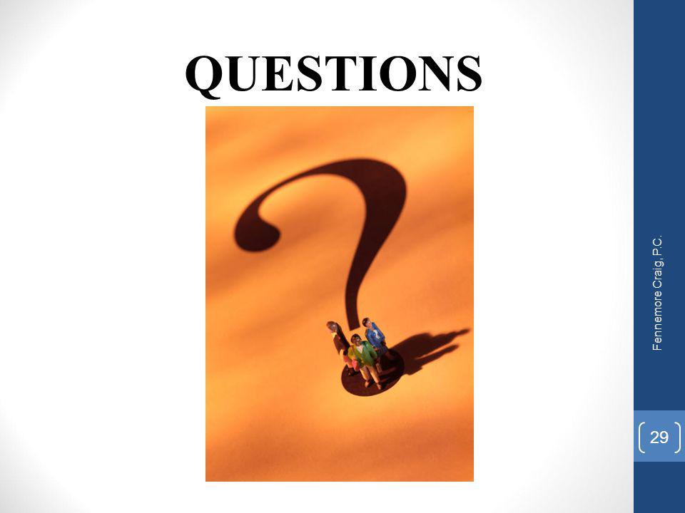 QUESTIONS Fennemore Craig, P.C. 29