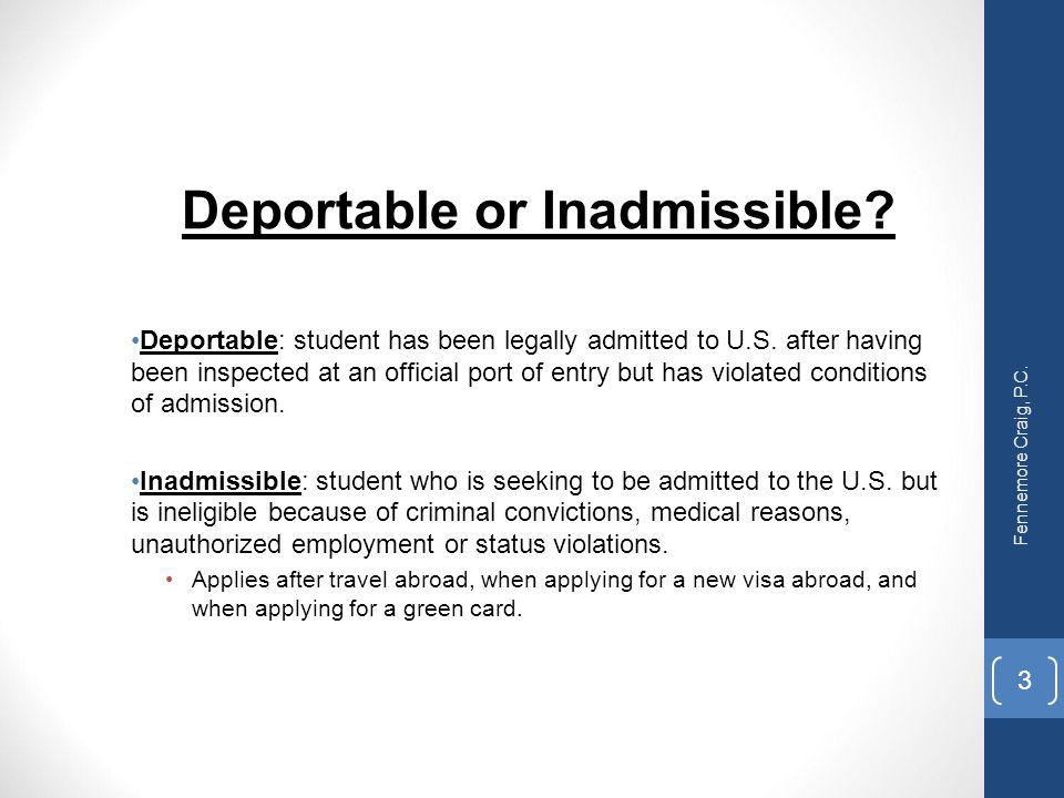 Deportable or Inadmissible