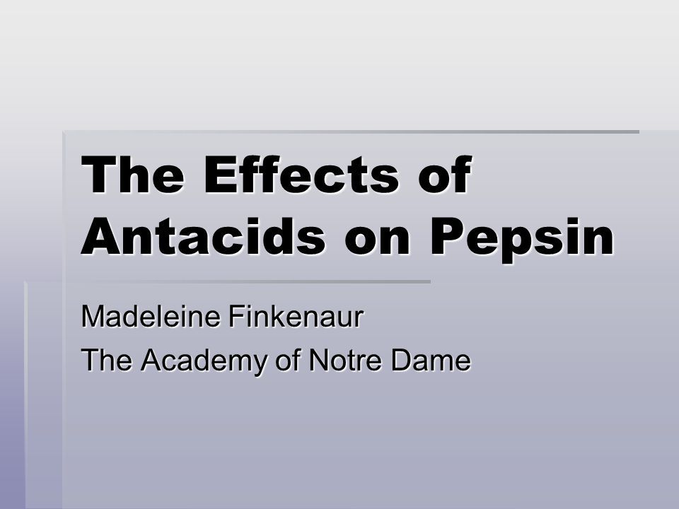 The Effects of Antacids on Pepsin