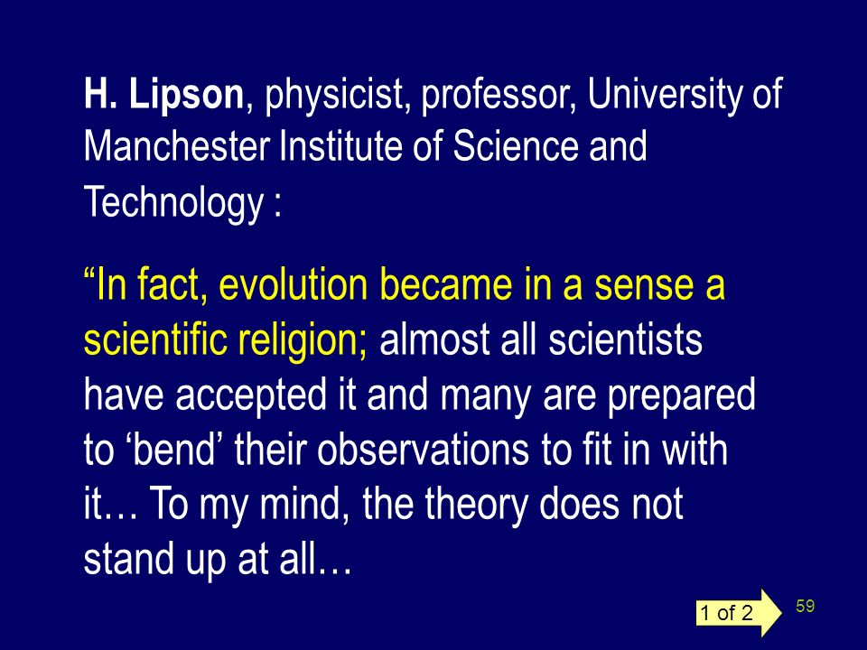 H. Lipson, physicist, professor, University of Manchester Institute of Science and Technology :