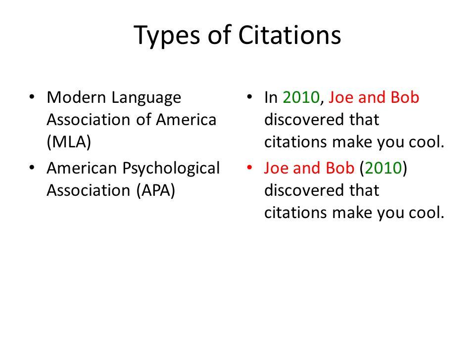 Types of Citations Modern Language Association of America (MLA)