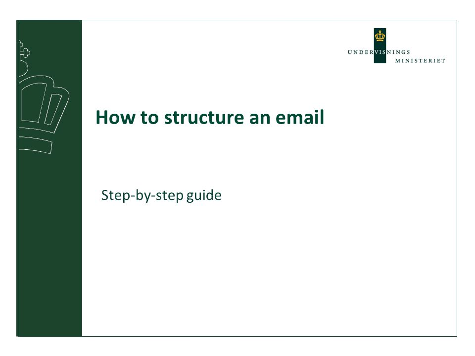 How to structure an email