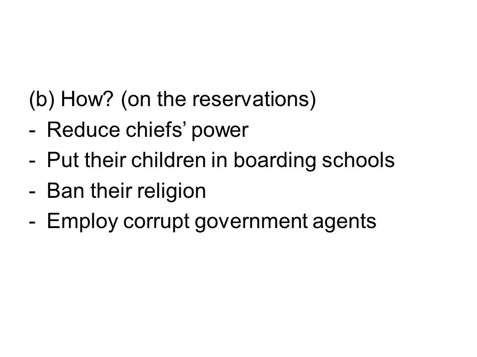 (b) How (on the reservations)