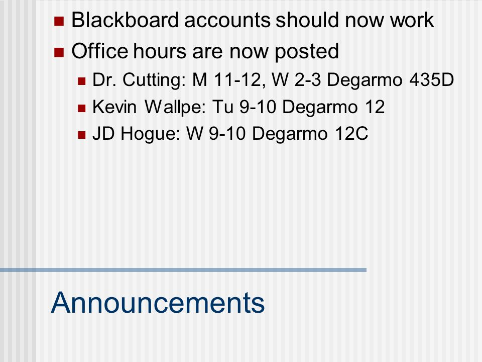 Announcements Blackboard accounts should now work
