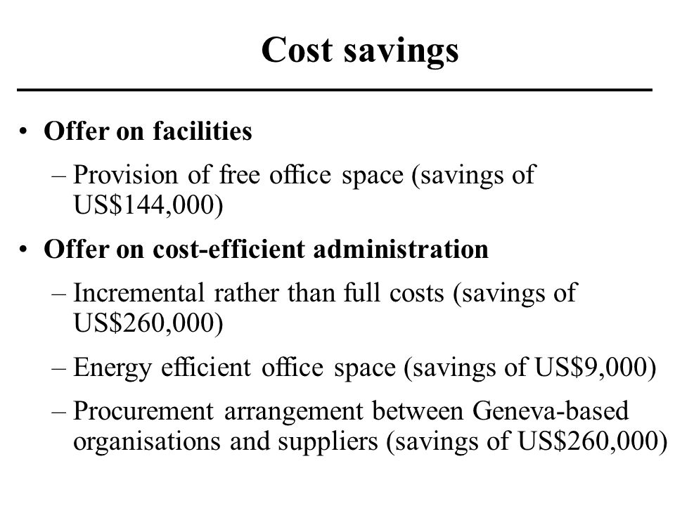 Cost savings Offer on facilities