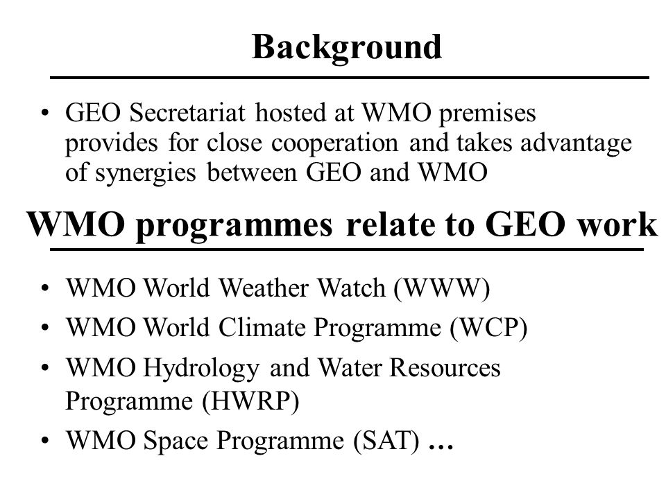 WMO programmes relate to GEO work