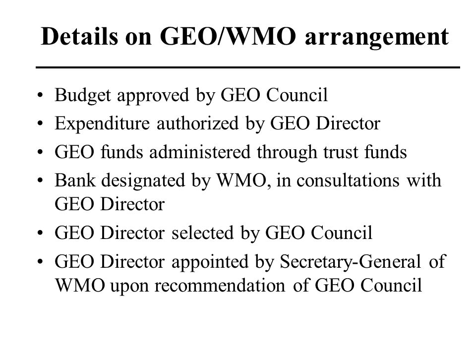 Details on GEO/WMO arrangement
